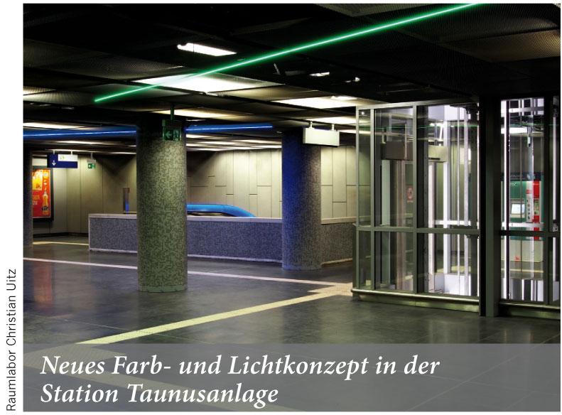 Neues Farb- und Lichtkonzept in der Station Taunusanlage