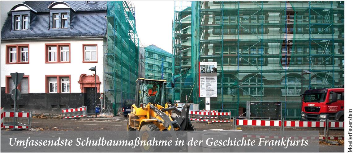 Umfassendste Schulbaumaßnahme in der Geschichte Frankfurts