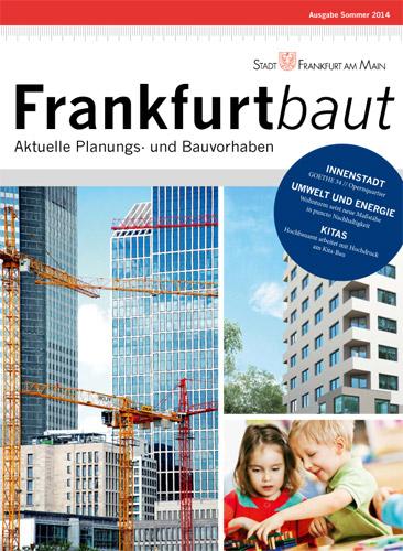 Frankfurt baut, Ausgabe 2, Sommer 2014
