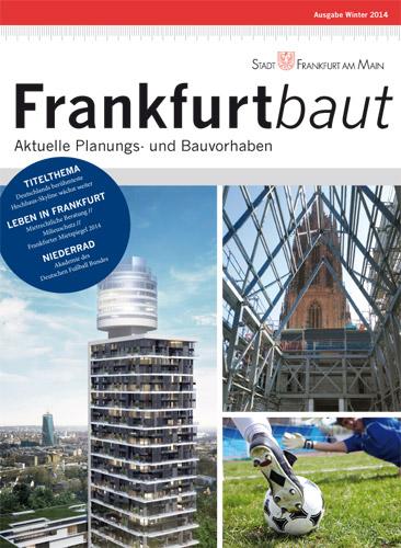 Frankfurt baut, Ausgabe 2, Winter 2014