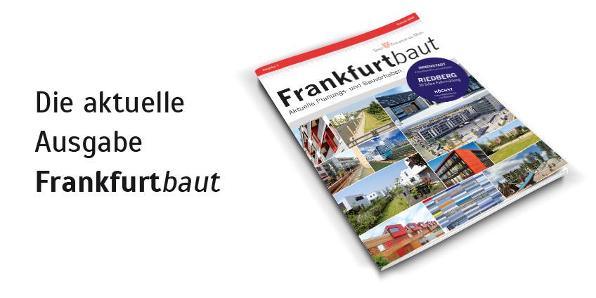 Frankfurtbaut Sommer 2016