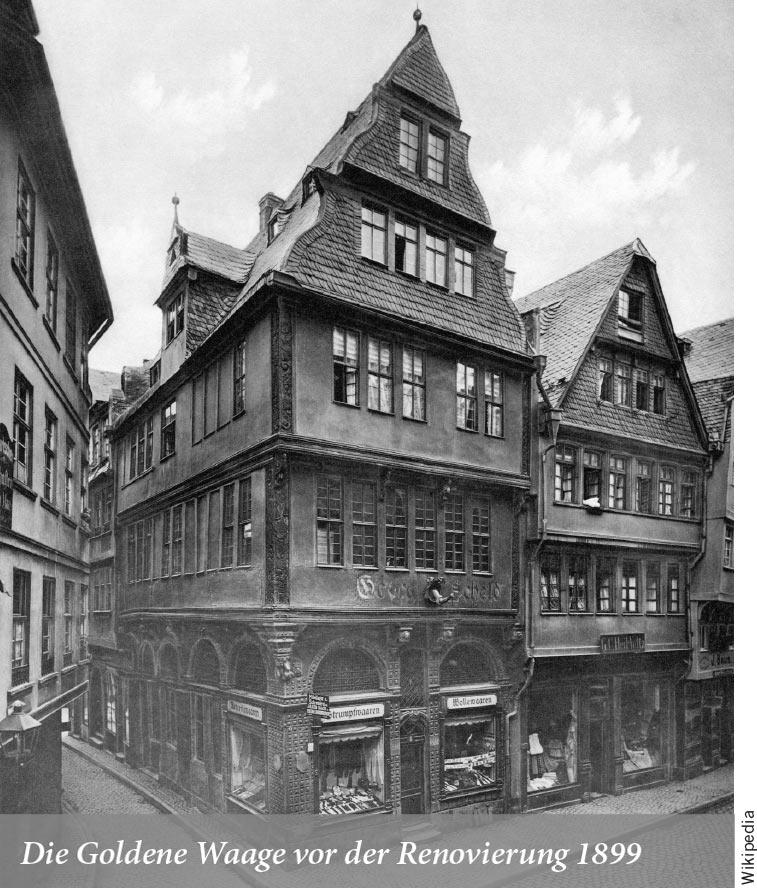 Die Goldene Waage vor der Renovierung 1899