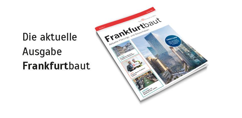 Frankfurt baut - Sommer 2018