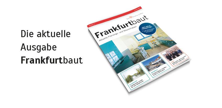 Frankfurt baut - Sommer 2019